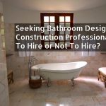Seeking Bathroom Design Professionals