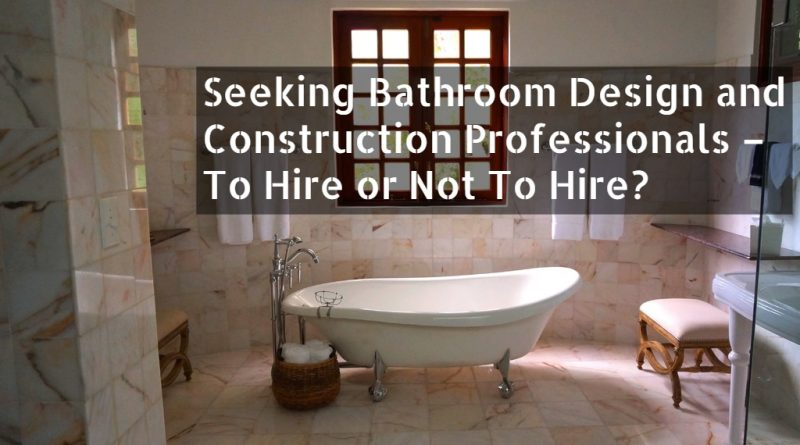 Seeking Bathroom Design Professionals